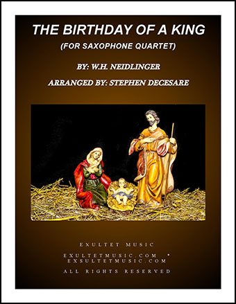 The Birthday Of A King (for Saxophone Quartet)