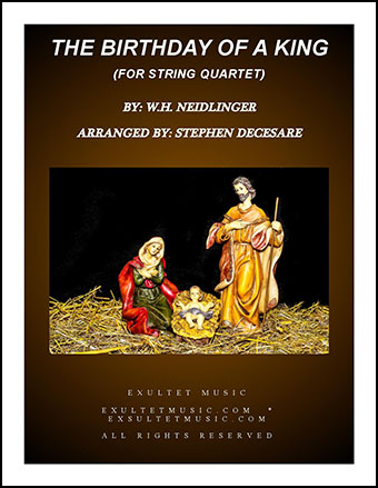 The Birthday Of A King (for String Quartet)