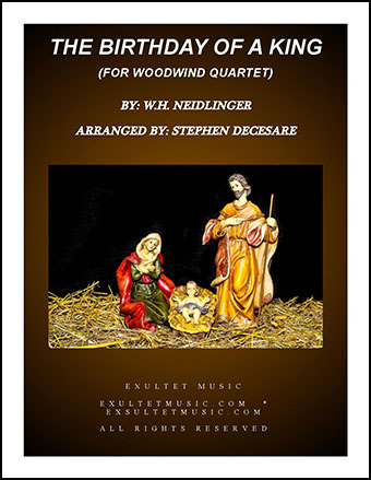 The Birthday Of A King (for Woodwind Quartet)