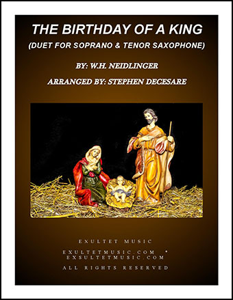 The Birthday Of A King (Duet for Soprano and Tenor Saxophone)