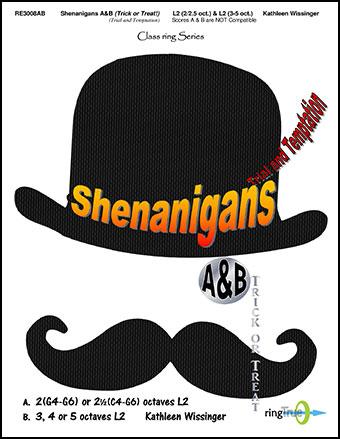 Shenanigans A & B