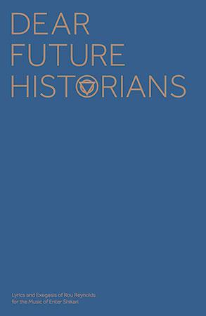 Dear Future Historians