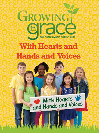 With Hearts and Hands and Voices from Growing in Grace Cover