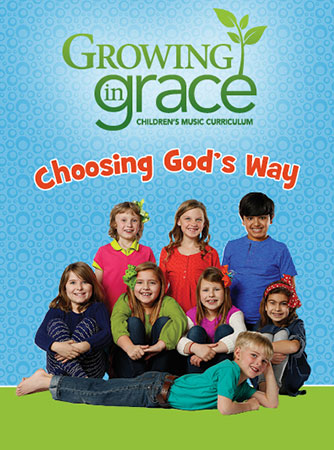 Choosing God's Way from Growing in Grace Cover