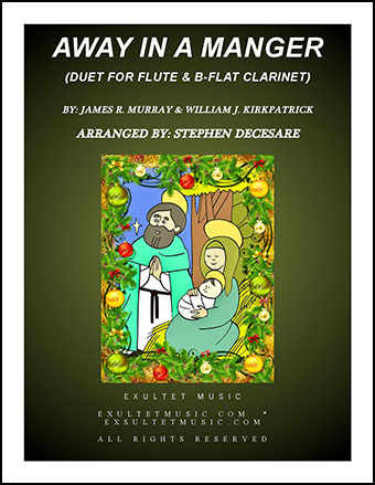 Away In A Manger (Duet for Flute and Bb-Clarinet)