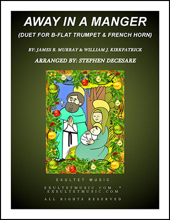 Away In A Manger (Duet for Bb-Trumpet and French Horn)