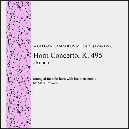 Horn Concerto No. 4, K. 495 - Rondo