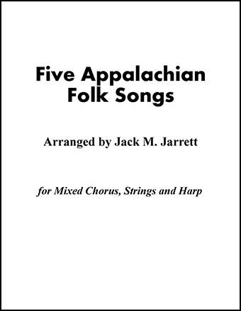 Five Appalachian Folk Songs