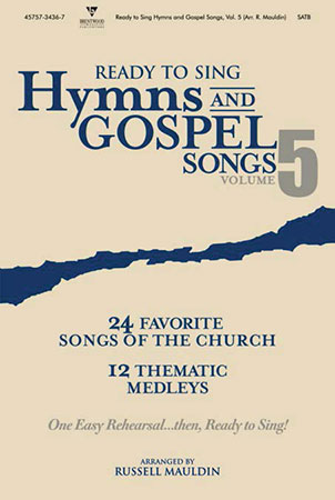 Ready to Sing Hymns and Gospel Songs Vol. 5