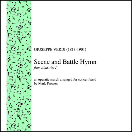 Scene and Battle Hymn from Aida, Act I
