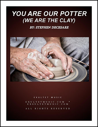 You Are Our Potter (We Are The Clay)