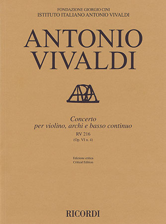 Concerto for Violin, Strings and Basso Continuo, RV 216 (Op. 6, No. 4)