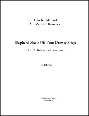 Shepherd, Shake Off Your Drowsy Sleep! for SATB chorus and brass octet