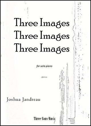 Three Images, Three Images, Three Images