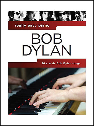Bob Dylan Really Easy Piano piano sheet music cover