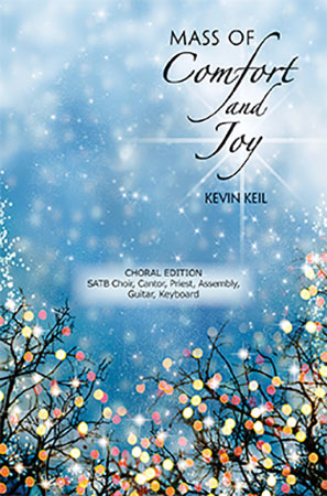 Mass of Comfort and Joy (SATB Singer's Editi | J W  Pepper Sheet Music
