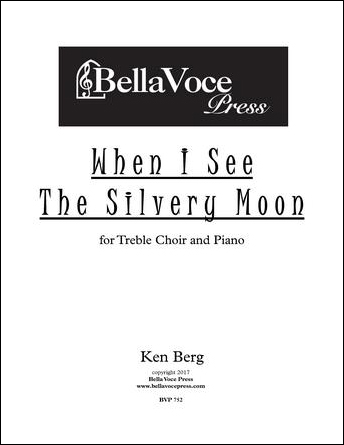 When I See the Silvery Moon