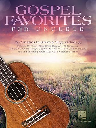 Worship Favorites for Ukulele 25 Songs to Strum /& Sing Ukulele Various
