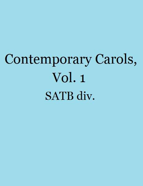Contemporary Carols, Vol. 1