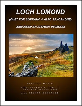 Loch Lomond (Duet for Soprano and Alto Saxophone)