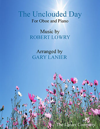 The Unclouded Day (Oboe with Piano)