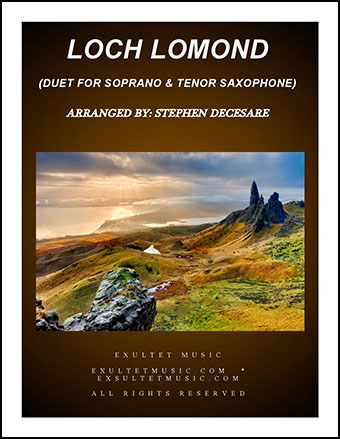 Loch Lomond (Duet for Soprano and Tenor Saxophone)