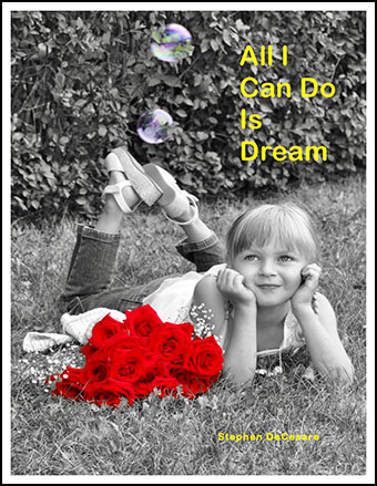 All I Can Do Is Dream