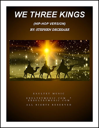 We Three Kings (Hip-Hop Version)