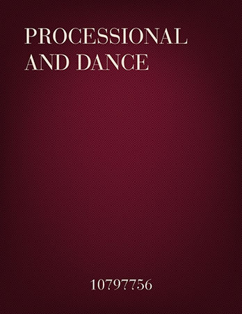 Processional and Dance