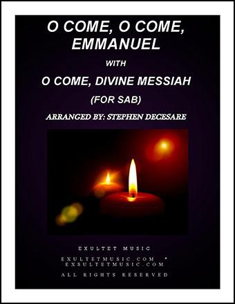 O Come, O Come, Emmanuel with O Come, Divine Messiah (for SAB)