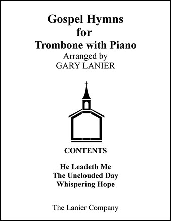 Gospel Hymns for Trombone (with Piano) (Trombone& | J W