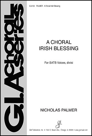 A Choral Irish Blessing