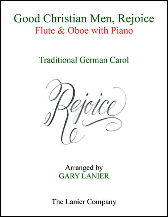 Good Christian Men, Rejoice (Flute, Oboe with Piano)