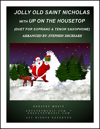 Jolly Old Saint Nicholas with Up On The Housetop (Duet for Soprano and Tenor Saxophone)