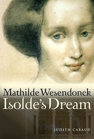 Mathilde Wesendonck: Isolde's Dream