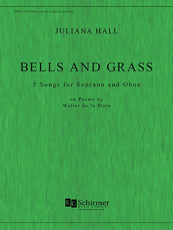 Bells and Grass: 1. Echo