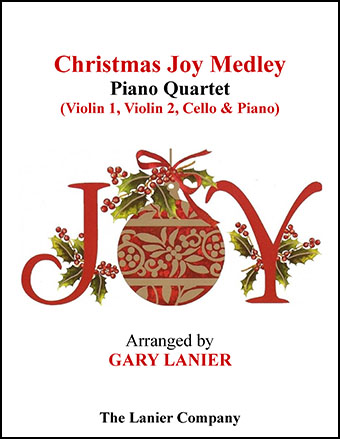 Christmas Joy Medley (Piano Quartet - Violin 1, Violin 2, Cello and Piano)