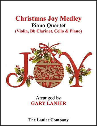 Christmas Joy Medley (Piano Quartet - Violin, Bb Clarinet, Cello and Piano)