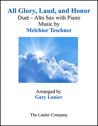 All Glory, Laud, and Honor (Duet Alto Sax & Piano)