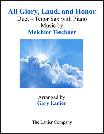 All Glory, Laud, and Honor (Duet Tenor Sax & Piano)