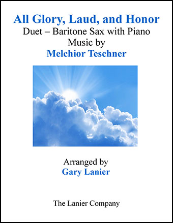 All Glory, Laud, and Honor (Duet Baritone Sax & Piano)