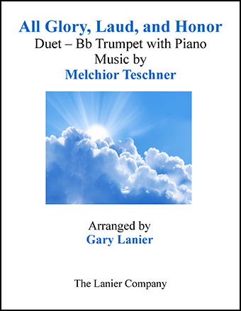 All Glory, Laud, and Honor (Duet B Flat Trumpet & Piano)
