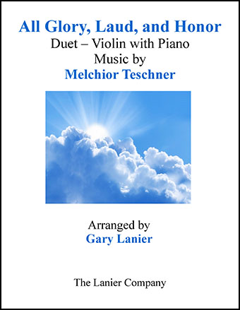 All Glory, Laud, and Honor (Duet Violin & Piano)