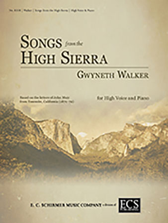 Songs from the High Sierra: 1. Ascent: Glacier Birds and Other Companions