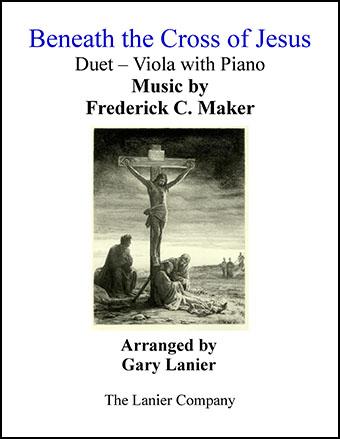 Beneath the Cross of Jesus (Duet Viola & Piano)