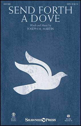Send Forth a Dove