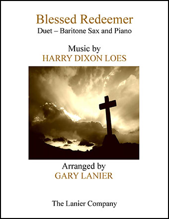 Blessed Redeemer (Duet for Baritone Sax & Piano)