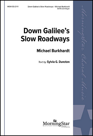 Down Galilee's Slow Roadways
