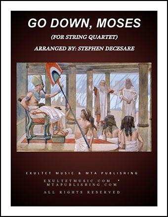 Go Down, Moses (for String Quartet)
