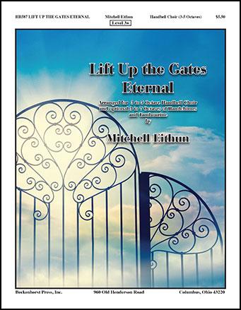Lift Up the Gates Eternal